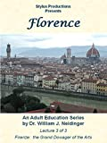 Florence: Lecture 3 of 3. Firenze: The Grand Dowager of the Arts [OV]