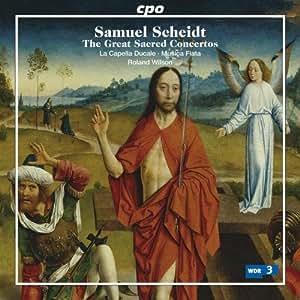 Samuel Scheidt: The Great Sacred Concertos
