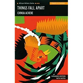 Things Fall Apart (African Writers Series: Expanded Edition with Notes) (CLASSICS IN CONTEXT)