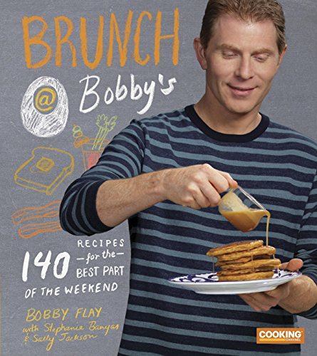 brunch-at-bobbys-140-recipes-for-the-best-part-of-the-weekend