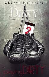 Playing Dirty (English Edition)