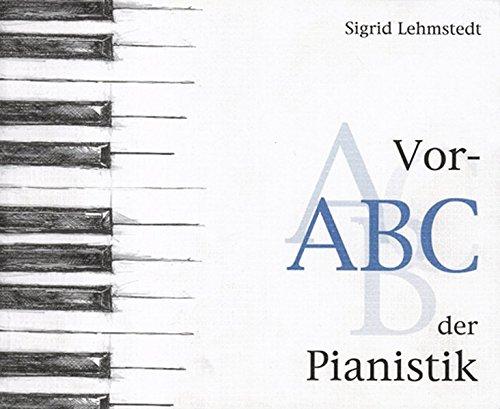 Vor-ABC der Pianistik