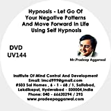 Hypnosis- Let Go Of Your Negative Patterns And Move Forward In Life Using Self Hypnosis, DVD