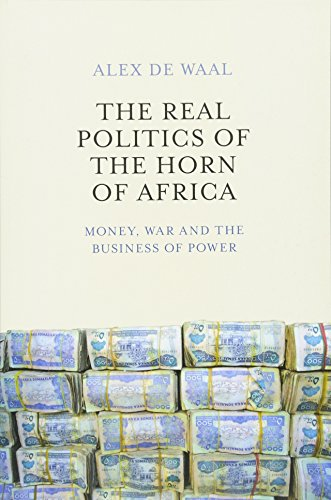 Real Politics of the Horn of Africa