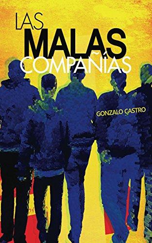Las malas compañías par Gonzalo Castro