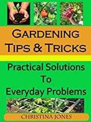 Gardening Tips and Tricks (English Edition)