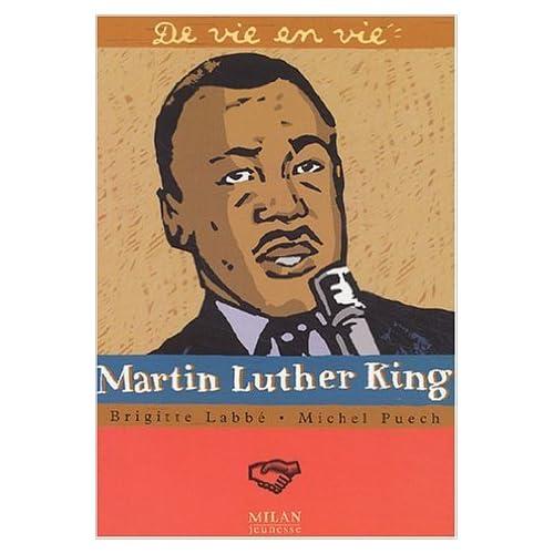 Martin Luther King de Brigitte Labbé,Michel Puech,Jean-Pierre Joblin (Illustrations) ( 12 septembre 2003 )