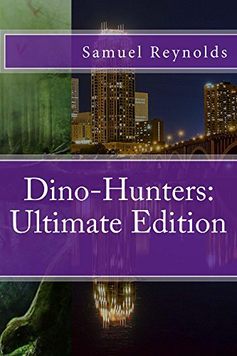 dino-hunters-ultimate-edition-the-long-lost-secret-series-book-3-english-edition