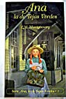 Ana, la de Tejas Verdes par Montgomery