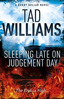 Sleeping Late on Judgement Day: Bobby Dollar 3 par [Williams, Tad]