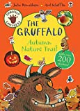 Gruffalo Explorers - The Gruffalo Autumn Nature Trail (Princess Mirror-Belle) by Julia Donaldson(2015-07-30) - Macmillan Children's Books - 01/01/2015