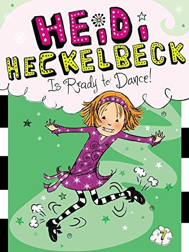 Heidi Heckelbeck Is Ready to Dance! (English Edition)