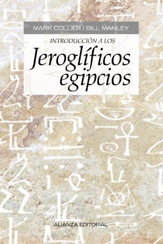 Introducción a los jeroglíficos egipcios (Libros Singulares (Ls)) por Mark Collier