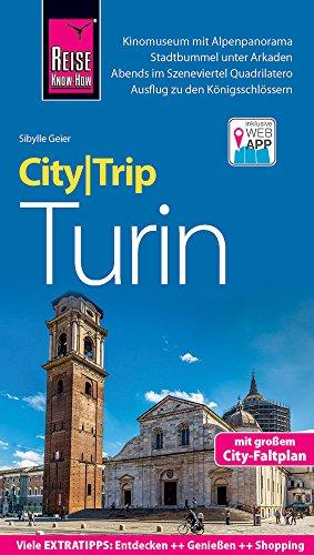 Preisvergleich Produktbild Reise Know-How CityTrip Turin: Reiseführer mit Stadtplan und kostenloser Web-App