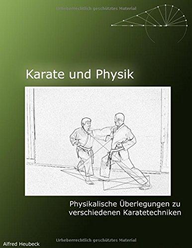 Karate und Physik: Physikalische Überlegungen zu verschiedenen Grundtechniken