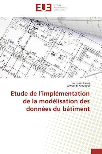 Etude de l implémentation de la modélisation des données du bâtiment