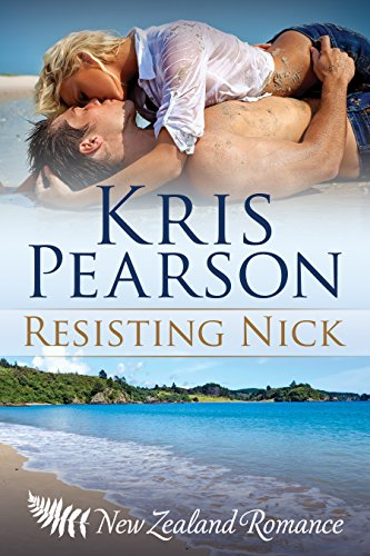resisting-nick-new-zealand-friends-to-lovers-sexy-reunion-romance-wicked-in-wellington-book-3-englis