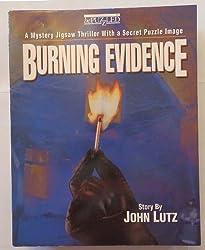 Burning Evidence
