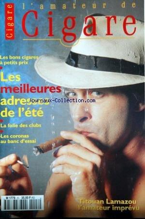 AMATEUR DE CIGARE [No 8] du 31/12/2099 - LES BONS CIGARES A PETITS PRIX - LES MEILLEURES ADRESSES DE...