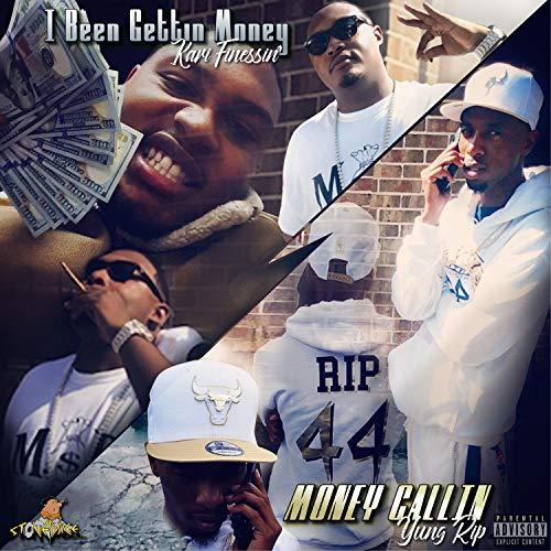 I Been Gettin' Money (Money Callin') [feat. Yung Rip] [Explicit]