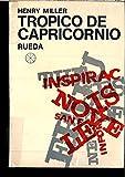 Libros PDF Tropico de Capricornio Novela Tapa blanda by MILLER Henry (PDF y EPUB) Descargar Libros Gratis