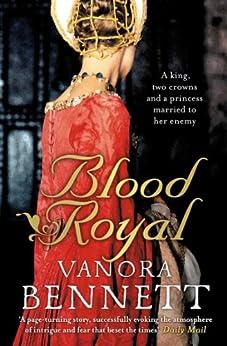 Blood Royal by [Bennett, Vanora]