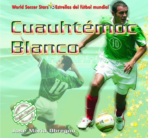 Cuauhtemoc Blanco (World Soccer Stars / Estrellas Del Futbol Mundial) por Jose Maria Obregon