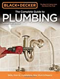 Black + Decker the Complete Guide to Plumbing (Black + Decker Complete Guide To...)