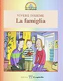 Scarica Libro Vivere insieme in famiglia (PDF,EPUB,MOBI) Online Italiano Gratis