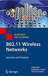 802.11 Wireless Networks: Security and Analysis (Computer Communications and Networks)