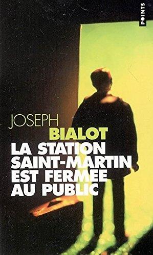 La Station Saint-Martin est ferme au public