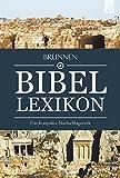Brunnen Bibel-Lexikon: Das kompakte Nachschlagewerk -
