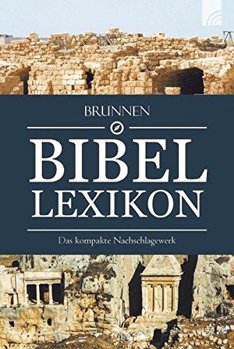 Brunnen Bibel-Lexikon: Das kompakte Nachschlagewerk