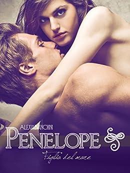 Penelope - Figlia del Mare di [Bianchini, Alexia]