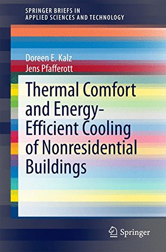 Thermal Comfort and Energy-Efficient Cooling of Nonresidential Buildings (SpringerBriefs in Applied Sciences and Technology)