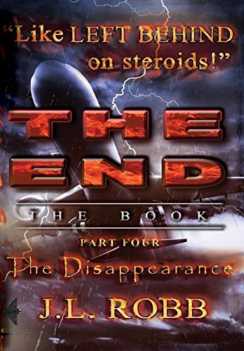 The End: The Book : Part Four: The Disappearance