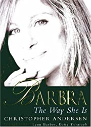 Barbra: The Way She Is by Christopher Andersen (2007-02-25)