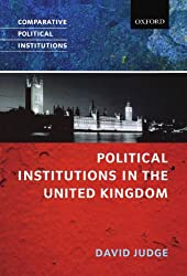 Political Institutions in the United Kingdom (Comparative Political Institutions) (Comparative Political Institutions Series)