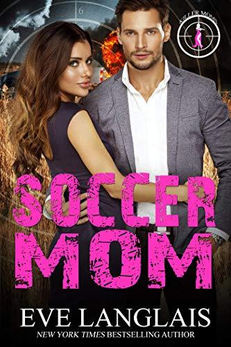 Soccer Mom (Killer Moms Book 1) (English Edition) - Soccer Mom