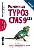 Praxiswissen TYPO3 CMS 9 LTS (Basics)