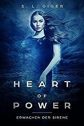 Heart of Power: Erwachen der Sirene: Ein Fantasy Liebesroman für Jugendliche