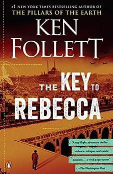 The Key to Rebecca von [Follett, Ken]
