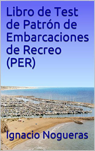 Libro de Test de Patrón de Embarcaciones de Recreo (PER) por Ignacio Nogueras