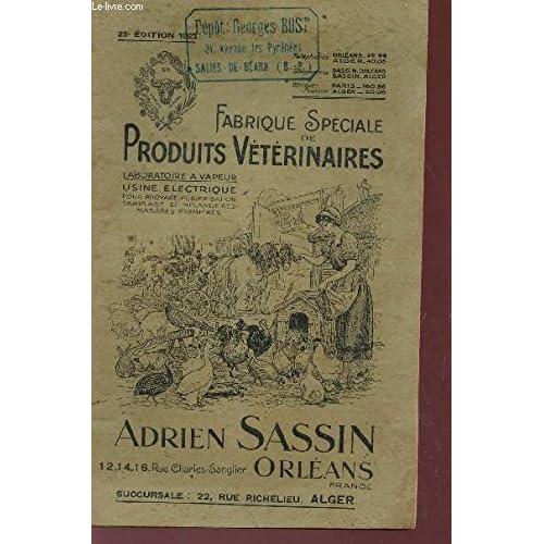 FABRIQUE SPECIALE DE PRODUITS VETERINAIRES - 22e édition 1923.
