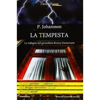 La Tempesta. Le Indagini Del Giornalista Ronny Gustavsson