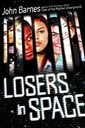 Losers in Space by John Barnes (2012-04-12)