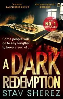 A Dark Redemption (Carrigan & Miller) von [Sherez, Stav]