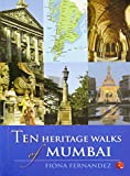 Ten Heritage Walks of Mumbai