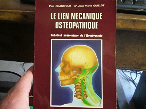 Le Lieu mcanique ostopathique : Substrat anatomique de l'homostasie