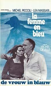 The Woman in Blue Affiche du film Poster Movie La femme dans le bleu (27 x 40 In - 69cm x 102cm) Belgian Style A